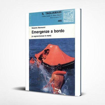 Emergenze a bordo - I Libri de Il Tagliamare