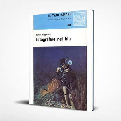 Fotografare nel blu - I Libri de Il Tagliamare