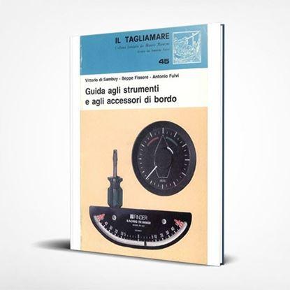 Guida agli strumenti e agli accessori di bordo - I Libri de Il Tagliamare
