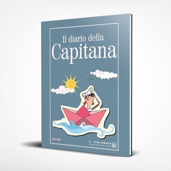Il diario della Capitana - I Libri de Il Tagliamare