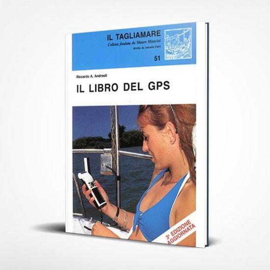 Il libro del GPS - I Libri de Il Tagliamare