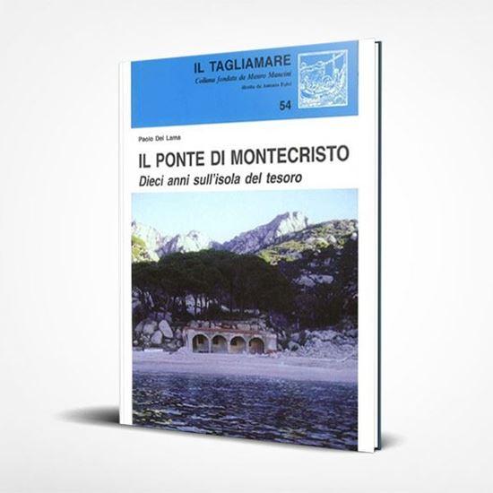 Il ponte di Montecristo - I Libri de Il Tagliamare