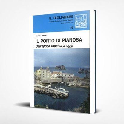 Il porto di Pianosa - I Libri de Il Tagliamare
