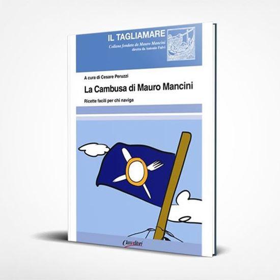 La cambusa di Mauro Mancini - I Libri de Il Tagliamare