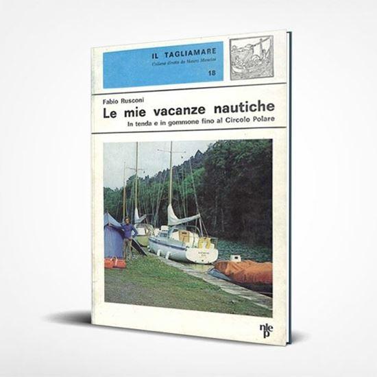 Le mie vacanze nautiche - I Libri de Il Tagliamare