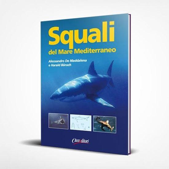 Squali del mare Mediterraneo - I Libri de Il Tagliamare