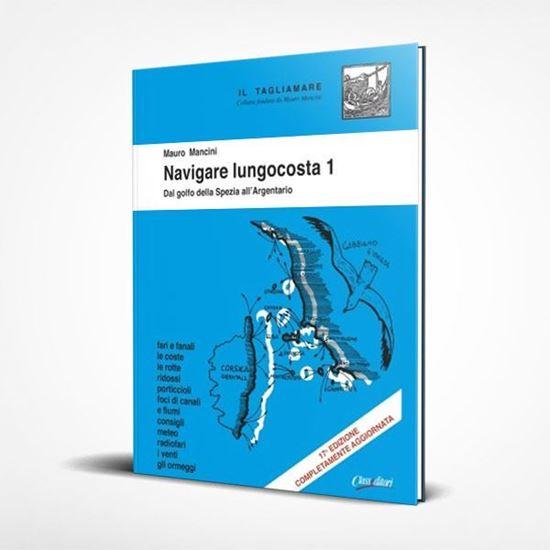 Navigare Lungocosta 1 - I Libri de Il Tagliamare