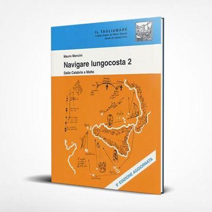 Navigare Lungocosta 2 - I Libri de Il Tagliamare
