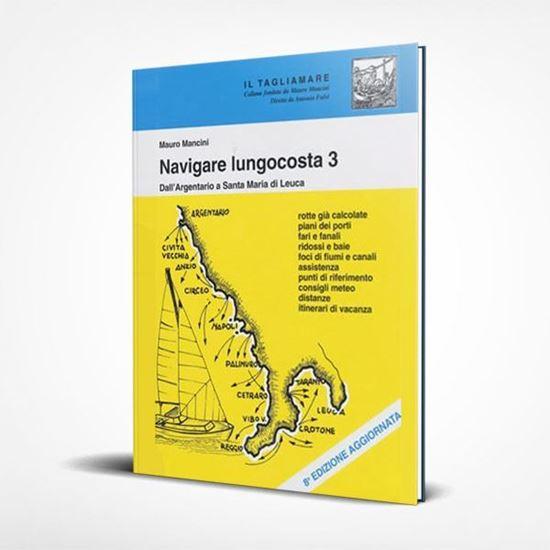Navigare Lungocosta 3 - I Libri de Il Tagliamare