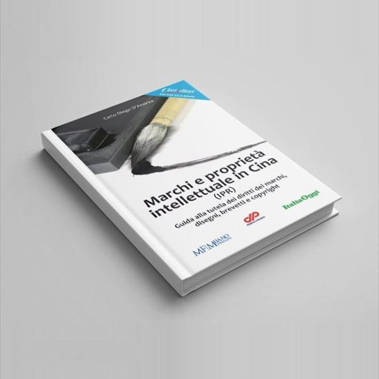 Marchi e proprietà intellettuale in Cina - I Libri di Class Editori