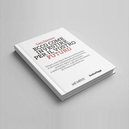 Cari giovani ecco come investire per il vostro futuro - I Libri di Class Editori