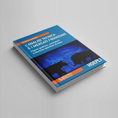 L'Analisi Tecnica e i Mercati Finanziari - I Libri di Class Editori