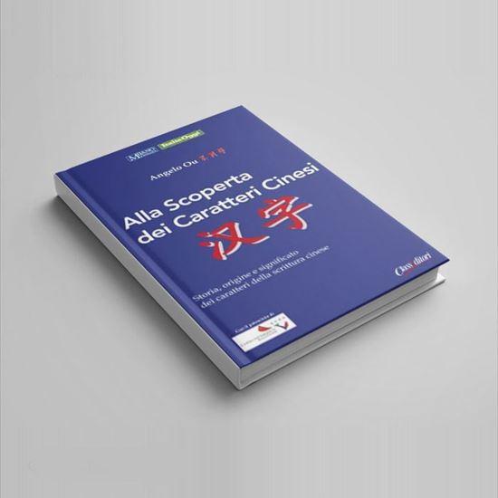 Alla scoperta dei caratteri cinesi - I Libri di Class Editori