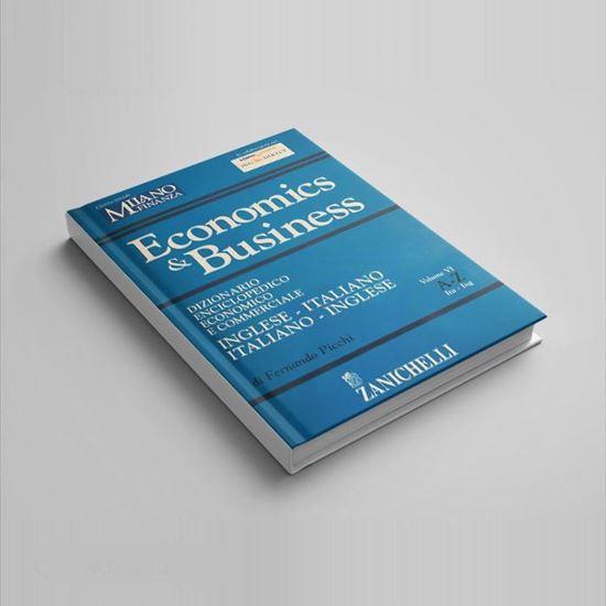Economics & Business: Dizionario Enciclopedico Economico e Commerciale - I Libri di Class Editor