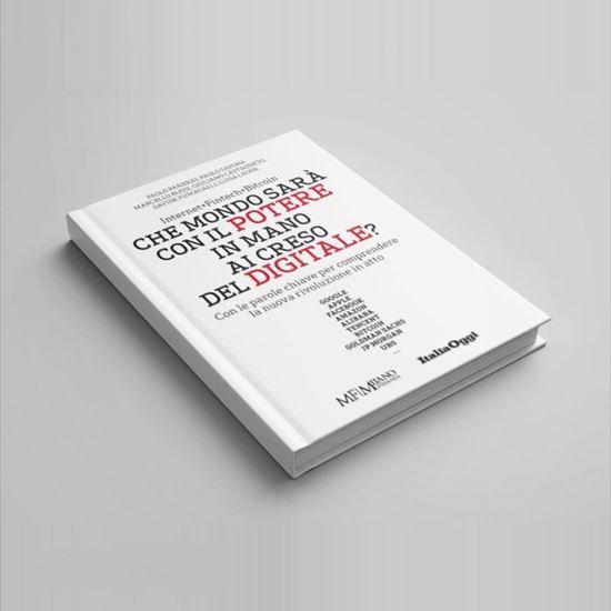 Che mondo sara' con il potere in mano ai creso del digitale - I Libri di Class Editori